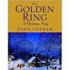 """The Golden Ring"" - Christmas Hard Cover Gold Book"