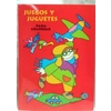 Games And Toys Book (Juegos Y Juguetes-Spanish)