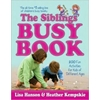 The Siblings' Busy Book By Lisa Hanson