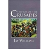 Book: Way Of The Crusades By Jay Williams