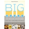 Big Ideas: 100 Modern Inventions