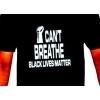 "XL T-Shirt ""I CAN'T BREATHE BLM"""